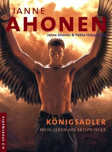 Janne Ahonen Koenigsadler - Książki o skokach narciarskich