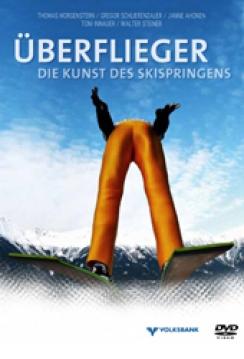 """""""Überflieger - Die Kunst des Skispringens"""" - """"Sztuka skoków narciarskich"""" (2010)"""