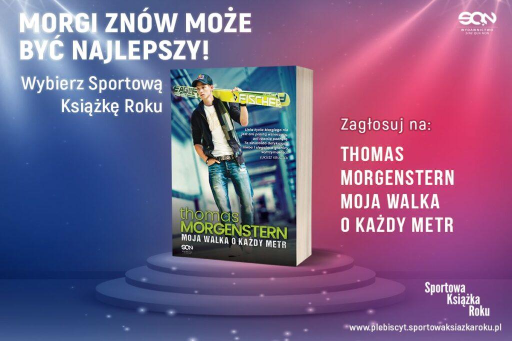 Autobiografia Thomasa Morgensterna może zostać Sportową Książką Roku!